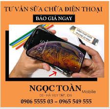 Sửa Điện thoại Giá Rẻ Đà Nẵng - Ngọc Toàn Mobile - Home