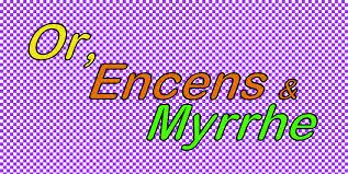 Or, Encens & Myrrhe | Cnap