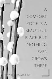 A Comfort Zone Is A Beautiful Place Quote Author Best Of Sipsey Lingerie On Twitter You Can't Move Forward Unless You Step