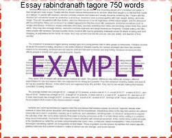 essay rabindranath tagore words essay writing service essay rabindranath tagore 750 words 750 word essay use this platform fewer words ""