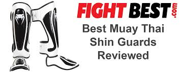 Top 5 Best Muay Thai Shin Guards Buying Guide Fightbest Com