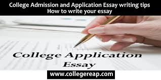 college admission and application essay writing tips how to write  college admission and application essay writing tips how to write your essay