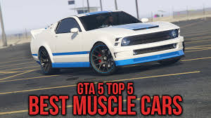 Gta Online Top Best Looking Muscle Cars Gta Best Cars