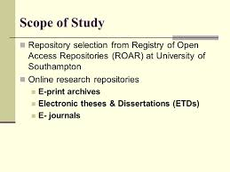 open access initiatives in an evaluation ppt video  scope of study repository selection from registry of open access repositories roar at university