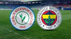 Rizespor Fenerbahçe maçı ne zaman, saat kaçta? 2020-2021 Rizespor FB maçı  hangi kanalda?
