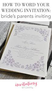 how to word your wedding invitations bride s parents inviting how to word your wedding invitations bride s parents inviting