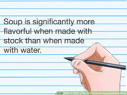 how to write a strong title for an argumentative essay steps image titled write a strong title for an argumentative essay step 2