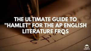 the ultimate guide to hamlet for the ap english literature hamlet ap english lit essay