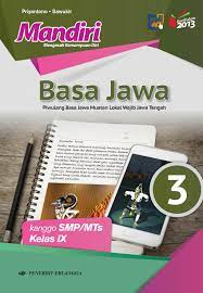 Kunci jawaban kirtya basa kelas 8 uji. Buku Bahasa Jawa Kelas 9 Revisi Sekolah