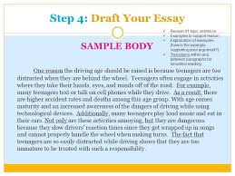 language arts writing sol how to writing prompts ppt  step 4 draft your essay sample body one reason the driving age should be raised