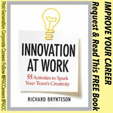 career book innovation at work activities to spark your career book innovation at work 55 activities to spark your team s creativity authored by richard brynteson published by amacom american management