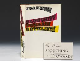 slouching towards bethlehem first edition signed joan didion  slouching towards bethlehem