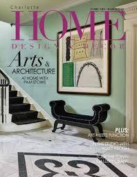Home Design & Decor Charlotte- Feb/Mar 2019 by Home Design & Decor ...