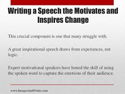 write about something that s important motivational speech essay passion and persuasiveness of a motivational speech can change perspective of a person