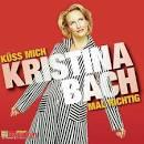 Bildergebnis f?r Album Kristina Bach K?ss Mich K?ss Mich