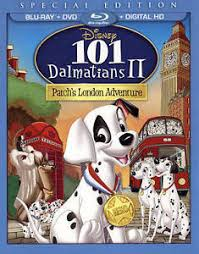 101 dalmatians ii patchs london adventure blu ray dvd 2018 2 disc set special edition