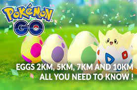 Guide Pokemon Go all you need to know about eggs 2Km, 5Km, 7Km and 10Km