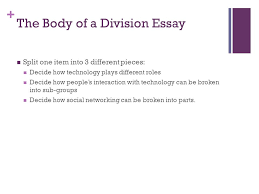 the division or classification essay catherine wishart senior  6 the body of a division essay