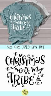 Christmas With My Tribe Graphic By Midmagart Creative Fabrica Christmas Svg Christmas Svg Files Christmas Svg Files Free