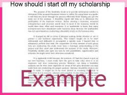 starting a scholarship essay how should i start off my scholarship essay coursework academic