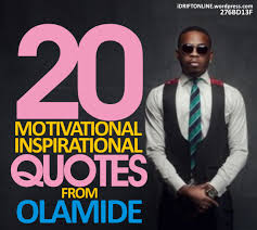 40 Motivational And Inspirational Quotes From Olamide Badoo Enchanting Downloading Message Quote By Niggas Wearing