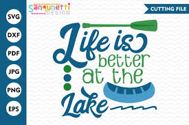 This post and the photos within it may contain amazon or other affiliate links. Life Is Better At The Lake Svg Lake Svg Summer Svg With Images Svg Lake Free Svg
