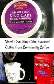 Brandon boudet , the chef and owner of little dom's , dominick's, 101 coffee shop and minibar has fond childhood memories of mardi gras. Mardi Gras King Cake Flavored Coffee From Community Coffee