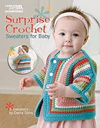 Amazon.com: Surprise Crochet Sweaters for Baby eBook: Sims, Darla: Kindle  Store