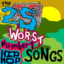 Charts 2014 Hip Hop The 25 Worst No 1 Hip Hop Songs Consequence Of Sound