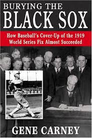 gene carney s black sox notes index society for american  gene carney s black sox notes index