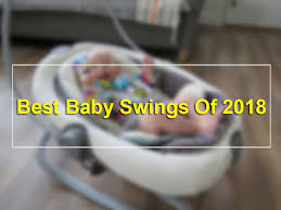 10+ Best Baby Swings & Rockers of 2018 Reviews - Safe | Comfortable