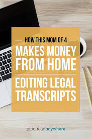 best court reporter ideas make money from home did you know you can work from home editing legal transcripts