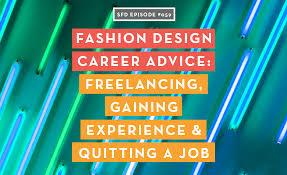 Fashion Design Podcast Fashion Design Career Advice Successful Fashion Designer