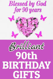 90th birthday gifts looking for awesome gift ideas for a man or woman who is