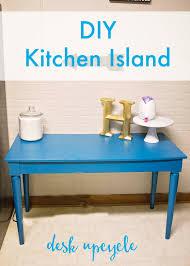 Desk In Kitchen Desk To Diy Kitchen Island Upcycle