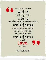Wedding Quotes Dr Seuss Fresh The 40 Best Dr Seuss Weird Quote Ideas Inspiration Dr Seuss Quotes About Love