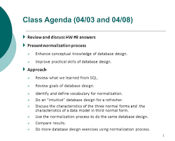Characteristics Of A Good Database Design 1 Class Agenda 04 03 And 04 08 Review And Discuss Hw 8