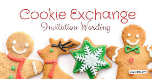 Cookie Exchange Invitation Wording Allwording Com