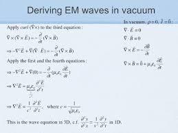 17 deriving em waves