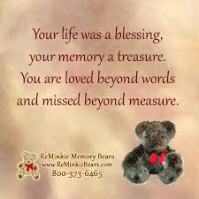 Remembrance Quotes Magnificent Memorial And Remembrance Quotes Featuring Our Memory Bears