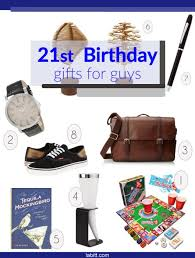 best 21st birthday gift ideas for guys