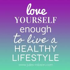 Healthy Life Quotes Custom Motivation Quotes Love Yourself Enough To Live A Healthy Lifestyle