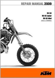 2009 ktm 85 sx 85 xc workshop service repair manual pdf 2009 ktm 50 sx 50 sx junior 50 sx mini workshop service repair manual