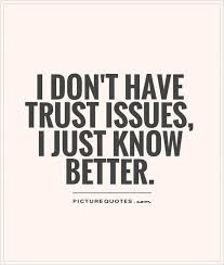 40 Best Trust Quotes And Sayings That Speak Your Heart Enchanting Trust Sayings And Quotes