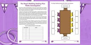 Royal Wedding Seating Chart 2018 Ks2 Royal Wedding Seating Plan Maths Investigation Worksheet