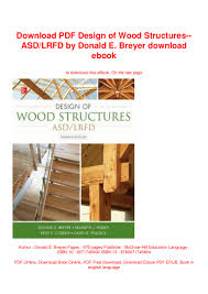 Design Of Wood Structures By Breyer Download Pdf Design Of Wood Structures Asd Lrfd By Donald E
