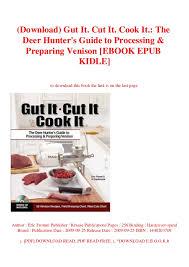 Download Gut It Cut It Cook It The Deer Hunters Guide