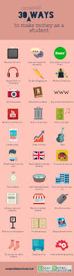 top tips for new students money matters essay writing service uk 30 unusual ways to make money as a student infographic