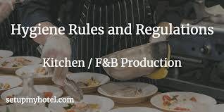 Kitchen Hygiene Rules 39 Hygiene Rules And Regulations For Kitchen Staff Chefs