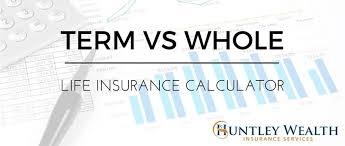 whole life insurance quote calculator brilliant term vswhole life insurance cost cash value calculator
